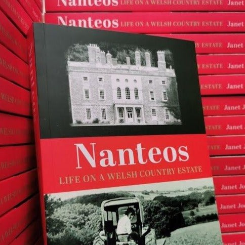 Nanteos - Life on a Welsh Country Estate