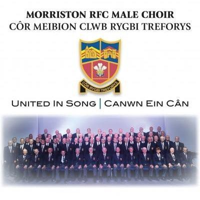 Morriston RFC Male Choir - Canwn ein Cân / United in Song