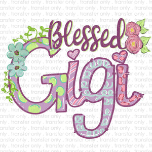 Blessed GiGi Sublimation Transfer