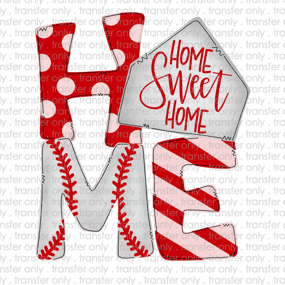 Home Sweet Home Baseball Sublimation Transfer