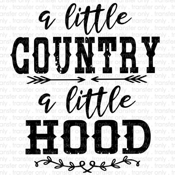 A Littel Country A Little Hood Sublimation Transfer