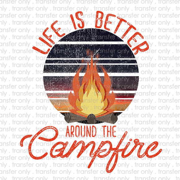 Life is Better at the Campfire Sublimation Transfer