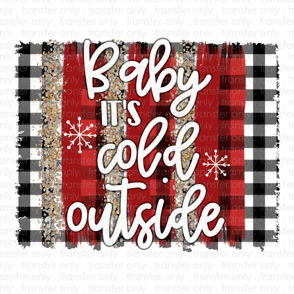 Baby It's Cold Outside Brush Strokes Sublimation Transfer