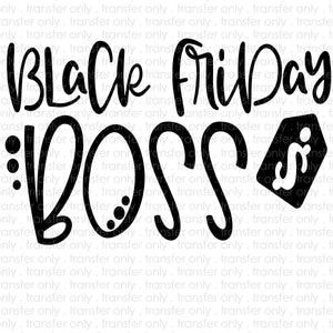 Black Friday Boss Sublimation Transfer