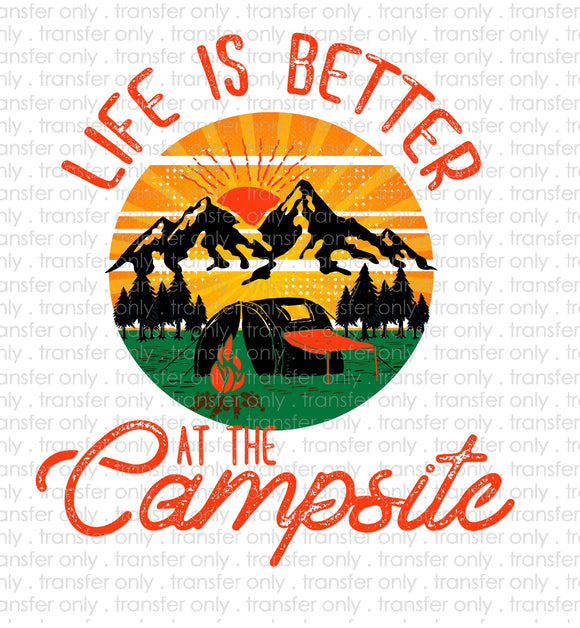 Life is Better at the Campsite Sublimation Transfer