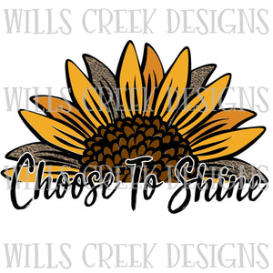 Choose To Shine Sunflower Cheetah Sublimation Transfer