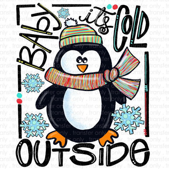 Baby It's Cold Outside Penguin Sublimation Transfer