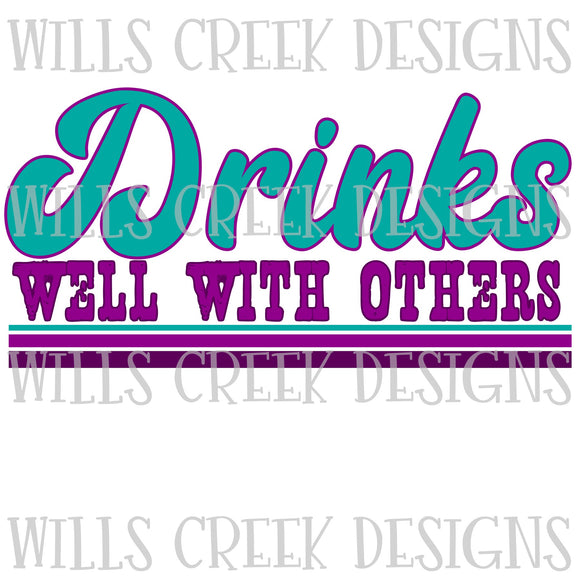 Drinks Well With Others Digital Download