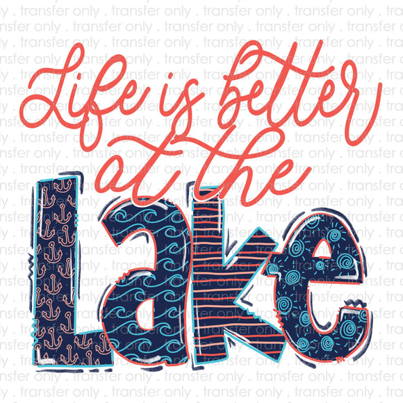 Life is Better at the Lake Sublimation Transfer