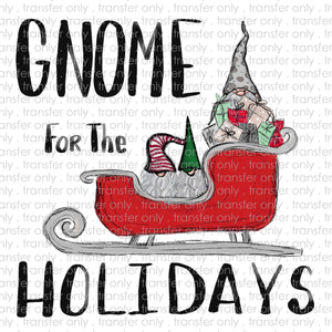 Gnome for the Holidays Sublimation Transfer