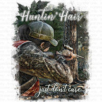 Hunting Hair Dont Care Sublimation Transfer