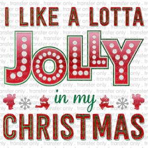 I like a Lotta Jolly in my Christmas Sublimation Transfer
