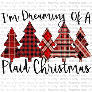 Im dreaming of a Plaid Christmas Sublimation Transfer