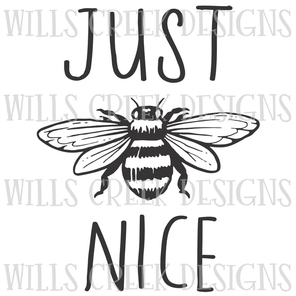 Just Bee Nice Sublimation Transfer