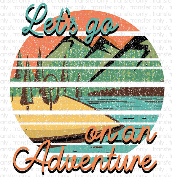 Lets go on an Adventure Sublimation Transfer