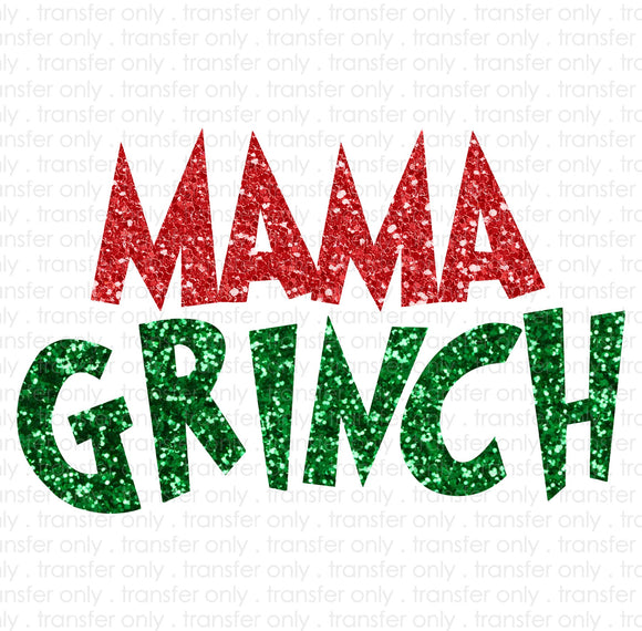Mama Grinch Sublimation Transfer