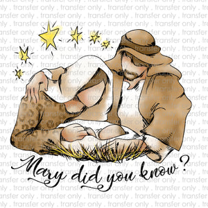 Mary Did You Know Sublimation Transfer