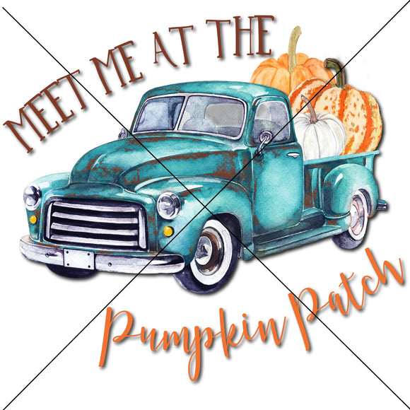Meet Me At The Pumpkin Patch Truck Sublimation Transfer