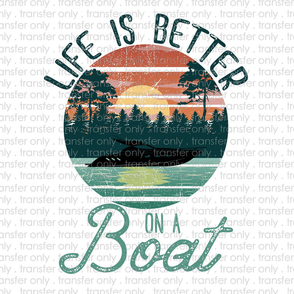 Life is Better on a Boat Sublimation Transfer for Shirts