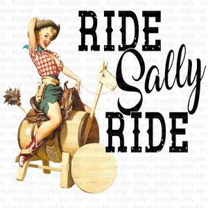 Ride Sally Ride Sublimation Transfer