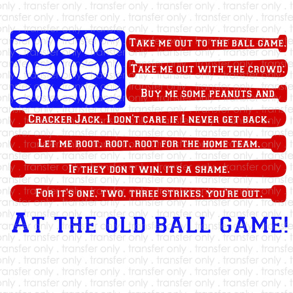 Take me out to the Ballgame Baseball Flag Sublimation Transfer