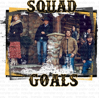 Yellowstone Squad Goals Sublimation Transfer