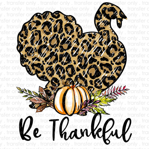 Be Thankful Turkey Sublimation Transfer