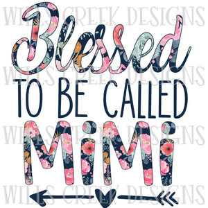 Blessed to be Called MiMi Digital Download