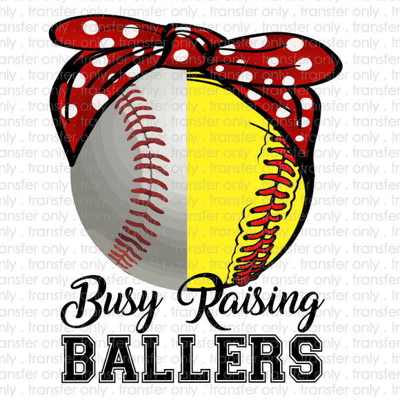Busy Raising Ballers Softball and Baseball Sublimation Transfer