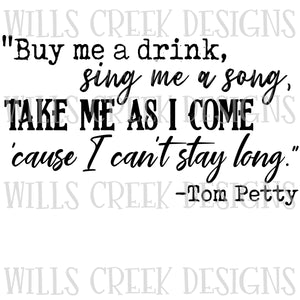 Buy me a Drink Tom Petty Digital Download