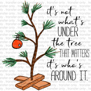 It's not whats under the Tree that Matters Sublimation Transfer