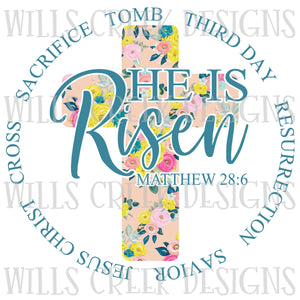 He is Risen Floral Cross Sublimation Transfer