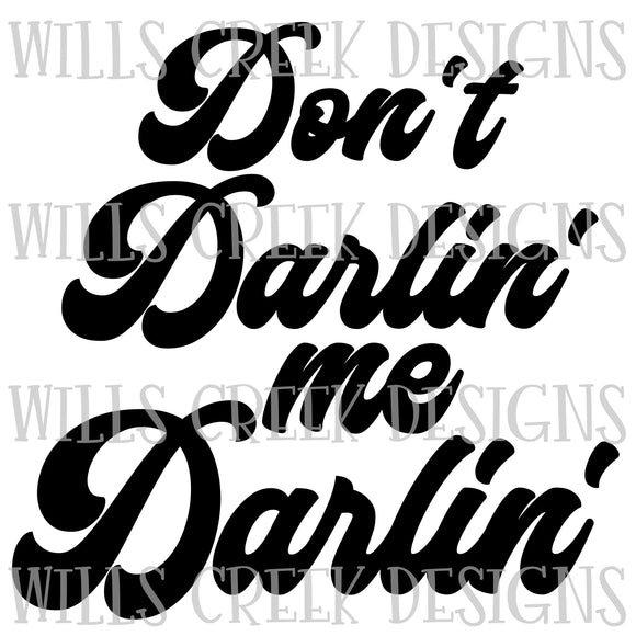 Don't Darlin Me Darlin Digital Download