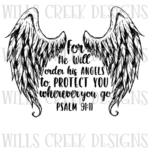 For He Will Order His Angels To Protect You Digital Download
