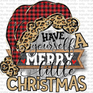 Have yourself a merry christmas Sublimation Transfer