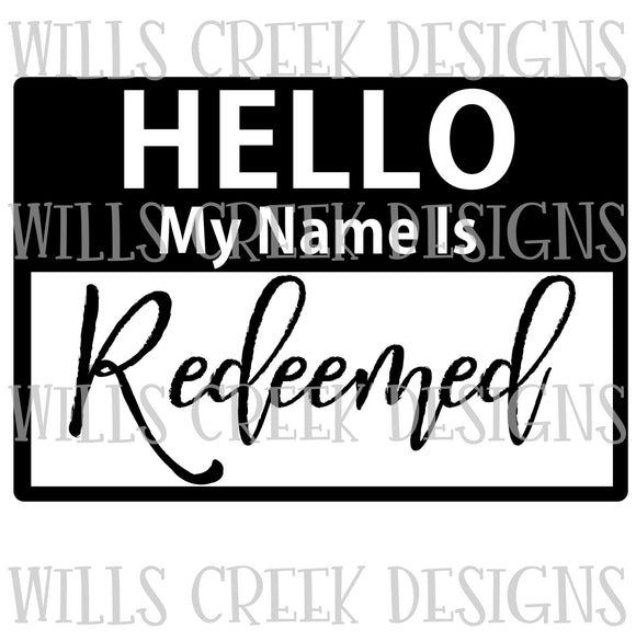 Hello My Name is Redeemed Digital Download