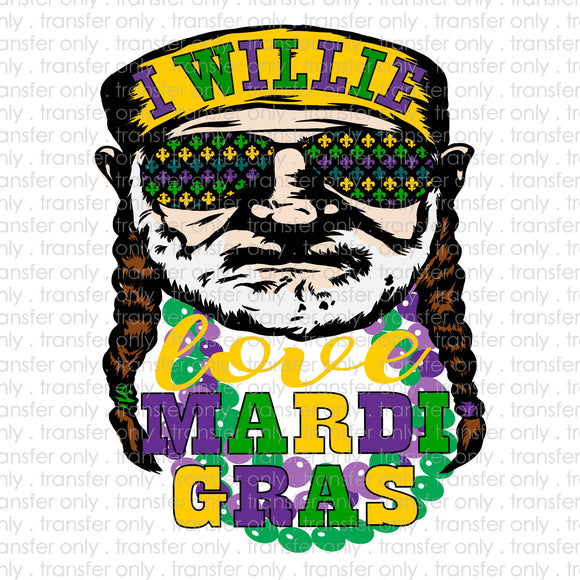 I willie love mardi gras Sublimation Transfer
