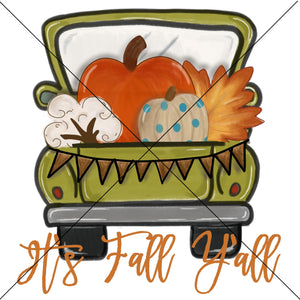 Its Fall Yall Green Pumpkin Truck Sublimation Transfer