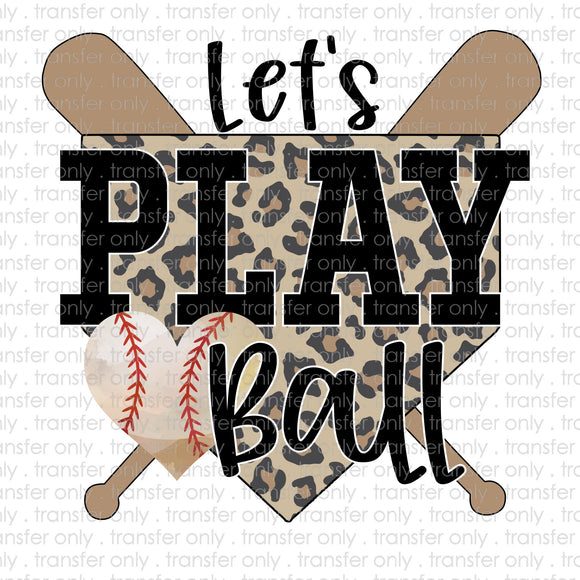 Let's PLay Ball Baseball Cheetah Sublimation Transfer