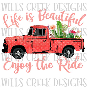 Life is Beautiful Enjoy The Ride Digital Download