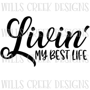 Livin my Best Life Digital Download