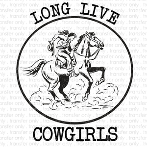 Long Live Cowgirls Sublimation Transfer