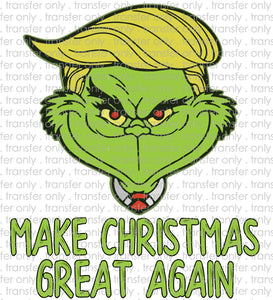 Trump Grinch CHristmas Great Again Make  Sublimation Transfer