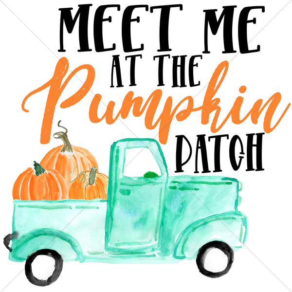 Meet Me At The Pumpkin Patch Watercolor Truck Sublimation Transfer