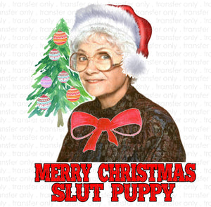 Merry Christmas Slut Puppy Sublimation Transfer
