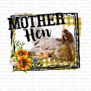 Mother Hen Sublimation Transfer