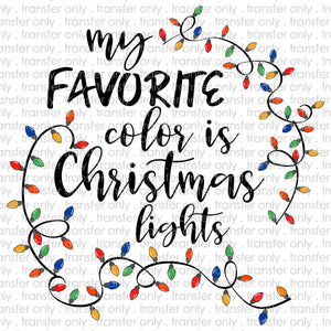 My favorite color is christmas lights Sublimation Transfer