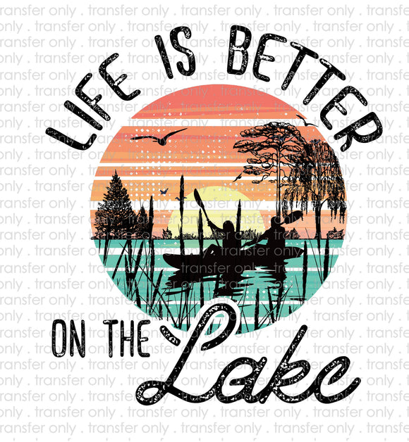 Life is Better on the Lake Sublimation Transfer