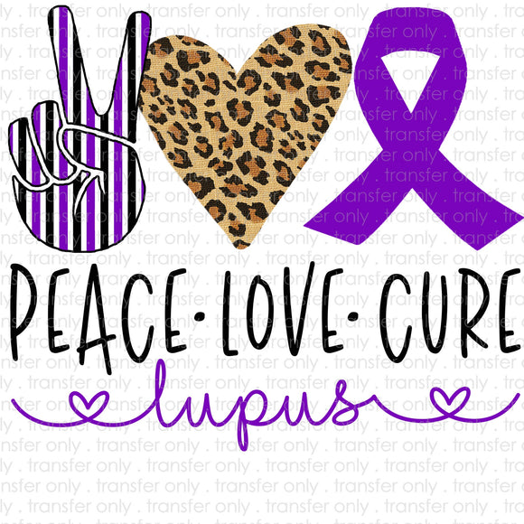 Peace Love Lupus Cancer Sublimation Transfer