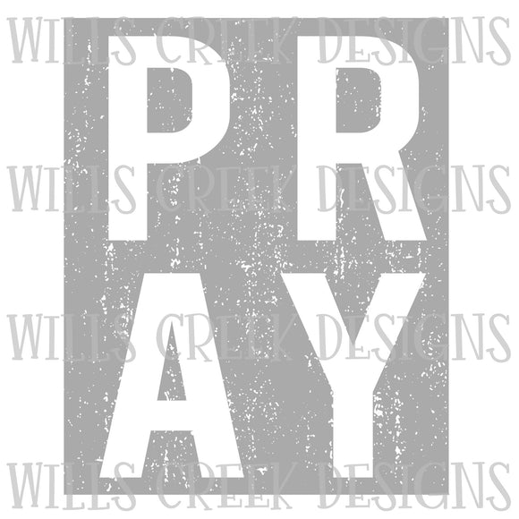 Pray Distressed Digital Download